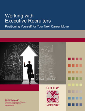 Working with Executive Recruiters: Positioning Yourself for Your Next Career Move